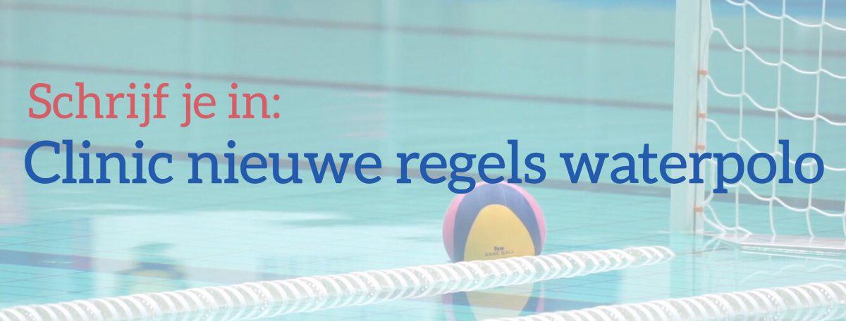 Nieuwe spelregels waterpolo: schrijf je in voor een clinic!